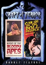 NIGHT OF THE BLOODY APES/CURSE OF THE DOLL PEOPLE