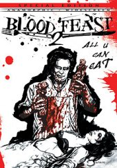 BLOOD FEAST 2: ALL U CAN EAT (US)