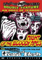 NIGHT OF THE BLOODY APES/FEAST OF FLESH