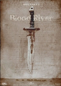 BLOOD RIVER (Review 1)