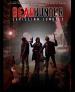 DEADHUNTER: SEVILLIAN ZOMBIES (CRYPTKEEPER)