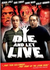 DIE AND LET LIVE