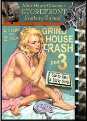 GRINDHOUSE TRASH COLLECTION VOLUME 3: HOW TO MAKE A DIRTY MOVIE