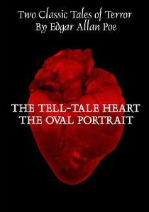 THE TELL-TALE HEART/THE OVAL PORTRAIT