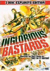 THE INGLORIOUS BASTARDS: THE EXPLOSIVE EDITION
