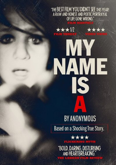 MY NAME IS A BY ANONYMOUS