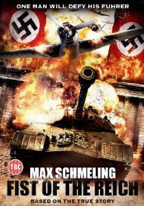 MAX SCHMELING ? FIST OF THE REICH