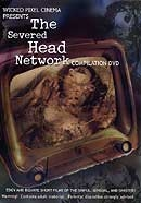 THE SEVERED HEAD NETWORK