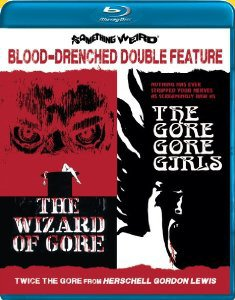 THE WIZARD OF GORE/THE GORE GORE GIRLS
